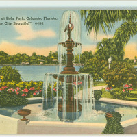 "Fountain at Eola Park, Orlando: ""The City Beautiful"" Postcard"