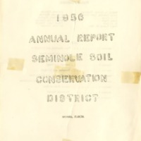 Annual Report of the Board of Supervisors of the Seminole Soil and Water Conservation District, 1956