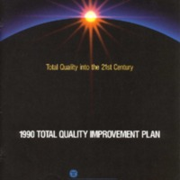 Total Quality into the 21st Century: 1990 Total Quality Improvement Plan