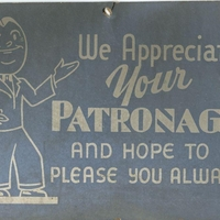 We Appreciate Your Patronage Sign