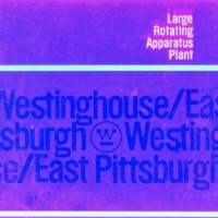 Large Rotating Apparatus Plant: Westinghouse, East Pittsburgh
