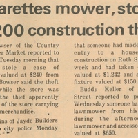 Cigarettes Mower, Stolen; $1,200 Construction Theft