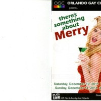 There's Something About Merry, December 10 & 11, 2011
